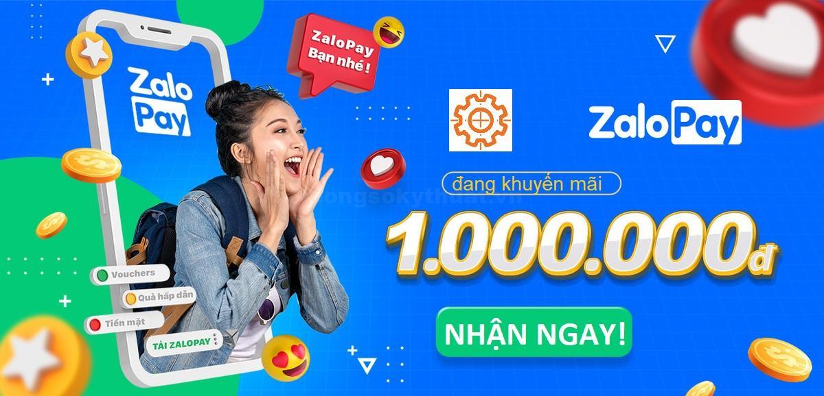Zalopay triển khai chương trình tặng 1.000.000 VND